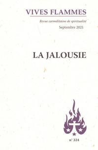 Poirier Jean-michel - La jalousie - Revue Vives Flammes n  324.