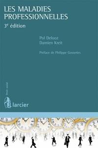 Pol Delooz et Damien Kreit - Les maladies professionnelles.