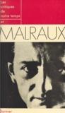 Pol Gaillard et  Collectif - Les critiques de notre temps et Malraux.