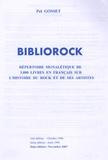 Pol Gosset - BiblioRock - Répertoire signalétique de 3000 livres en français sur l'histoire du Rock  et de ses artistes.