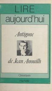 Pol Vandromme et Maurice Bruézière - Antigone de Jean Anouilh.
