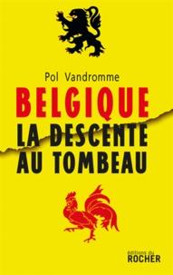 Pol Vandromme - Belgique : la descente au tombeau.