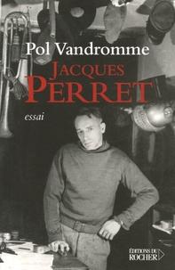 Pol Vandromme - Jacques Perret - Gaulois de noble origine.