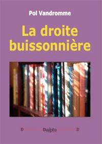 Pol Vandromme - La droite buissonnière.