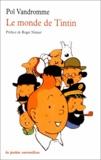 Pol Vandromme - Le monde de Tintin.
