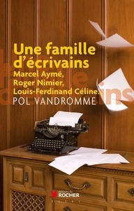 Pol Vandromme - Une famille d'ecrivains - Chroniques buissionières.