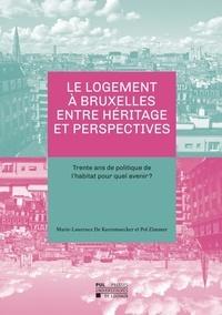 Logement à Bruxelles entre héritage et perspectives - Trente ans de politique de lhabitat pour quel avenir ?.pdf