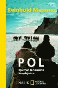 Pol - Hjalmar Johansens Hundejahre.