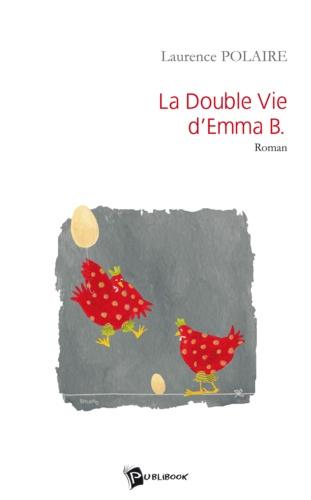 Polaire - La double vie d'emma b..