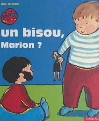 Polami et Andrée Prigent - Un bisou, Marion ?.