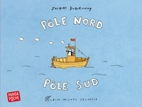 Jacques Duquennoy - Pôle Nord Pôle Sud.