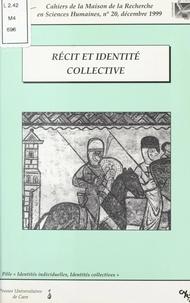 Pôle pluridisciplinaire Identi et  Collectif - Récit et identité collective.
