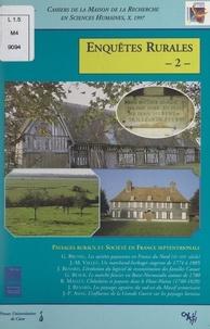 Pôle Sociétés et espaces rurau et Roger Calmès - Enquêtes rurales (2). Paysages ruraux et société en France septentrionale.