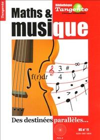 Benoît Rittaud - Tangente Hors-Série N° 11 : Maths & musique - Des destinées parallèles.