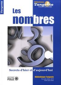 Gilles Cohen - Tangente Hors-série N° 33 : Les nombres - Secrets d'hier et d'aujourd'hui.