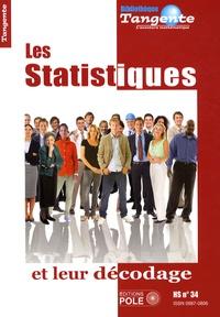 Philippe Boulanger - Tangente Hors-série N° 34 : Les Statistiques et leur décodage.