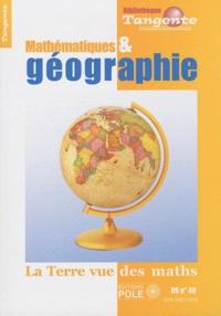 Gilles Cohen - Tangente Hors-Série N° 40 : Mathématiques et géographie - La Terre vue des maths.