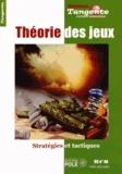 Hervé Lehning - Tangente Hors-série N° 46 : Théorie des jeux - Stratégies et tactiques.