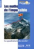 Gilles Cohen - Tangente Hors-série N° 49 : Les maths de l'impossible - La quadrature du cercle !.