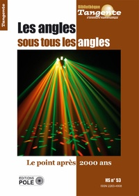 Gilles Cohen - Tangente Hors-série N° 53 : Les angles sous tous les angles.