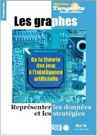 Gilles Cohen - Tangente Hors-série N° 54 : Les graphes - Représenter les données et les stratégies.