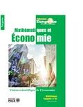 Daniel Justens - Tangente Hors-série N° 62 : Mathématiques et économie - Une vision scientifique de l'économie.