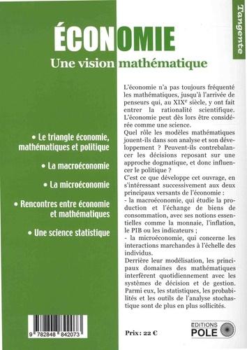 Tangente Hors-série N° 62 Mathématiques et économie. Une vision scientifique de l'économie
