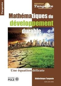Gilles Cohen - Tangente Hors-série N° 67 : Mathématiques du développement durable - Une équation délicate.