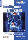 Gilles Cohen - Tangente Hors-série N° 68 : Intelligence artificielle - L'alliance des mathématiques et de la technologie.