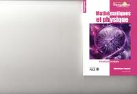 Gilles Cohen - Tangente Hors-série N° 69 : Mathématiques et physique - Destins croisés.