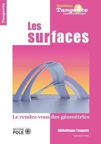 Gilles Cohen - Tangente Hors-série N° 70 : Les surfaces - Le rendez-vous des géométries.