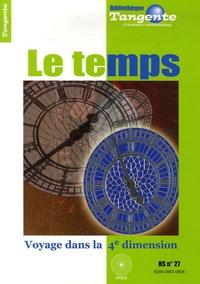 Chérif Zananiri - Tangente N° Hors-série 27 : Le temps - Voyage dans la 4e dimension.