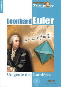 Hervé Lehning - Tangente N° Hors-série 29 : Leonhard Euler - Un génie des Lumières.