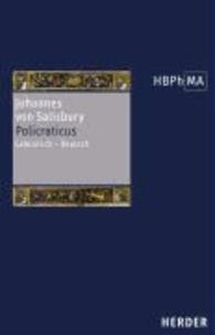 Policraticus - Eine Textauswahl. Lateinisch-Deutsch.
