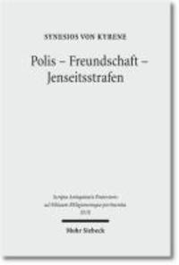 Polis - Freundschaft - Jenseitsstrafen - Briefe an und über Johannes.