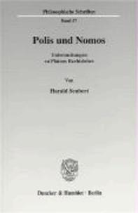 Polis und Nomos. - Untersuchungen zu Platons Rechtslehre..