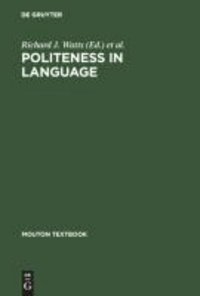 Politeness in Language - Studies in its History, Theory and Practice.