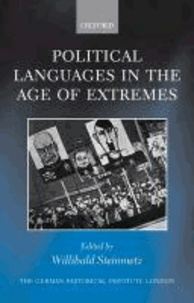 Political Languages in the Age of Extremes.