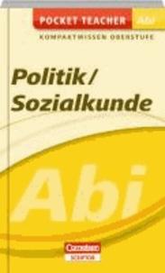 Politik / Sozialkunde Abi Kompaktwissen Oberstufe.