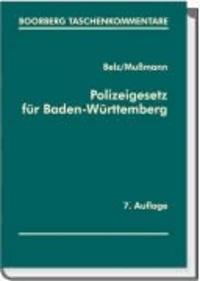 Polizeigesetz für Baden-Württemberg - Erläuterungen und ergänzenden Vorschriften.