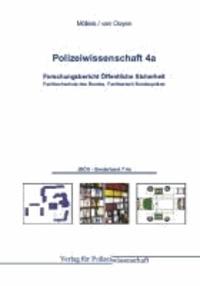 Polizeiwissenschaft 4a - Band 4a: Forschungsbericht Öffentliche Sicherheit.