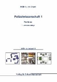 Polizeiwissenschaft Band 01 - Positionen.
