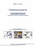 Polizeiwissenschaft - Band 4b: Forschungsbericht Staats und GesellschaftswissenschaftenFachhochschule des Bundes, Fachbereich Bundespolizei.
