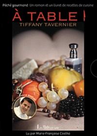 Tiffany Tarvernier - A table !.