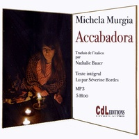 Michela Murgia - Accabadora. 1 CD audio MP3