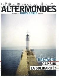 David Eloy - Altermondes Hors-série N° 17 : Bretagne : cap sur la solidarité !.