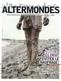 David Eloy - Altermondes N° 10, Juin-Août 200 : Climat : éviter le naufrage !.