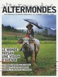CRID - Altermondes N° 12, Décembre 2007 : Le monde paysan : une vision d'avenir.