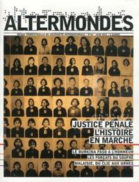 David Eloy - Altermondes N° 26, Juin 2011 : Justice pénale : l'histoire en marche.