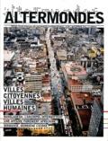 David Eloy et Gustave Massiah - Altermondes N° 28, décembre 2011 : Villes citoyennes, villes humaines.